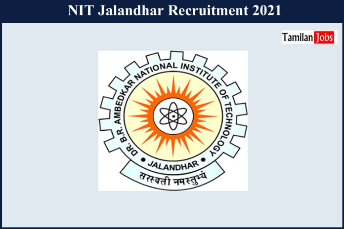 NIT Jalandhar Recruitment 2021 Out – Apply Online 27 Guest Faculty Jobs