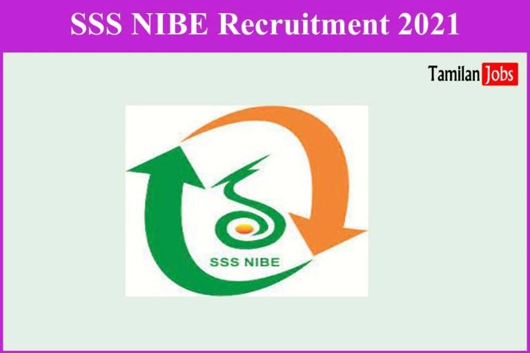SSS NIBE Recruitment 2021 Out – Apply JRF, Research Associate Jobs