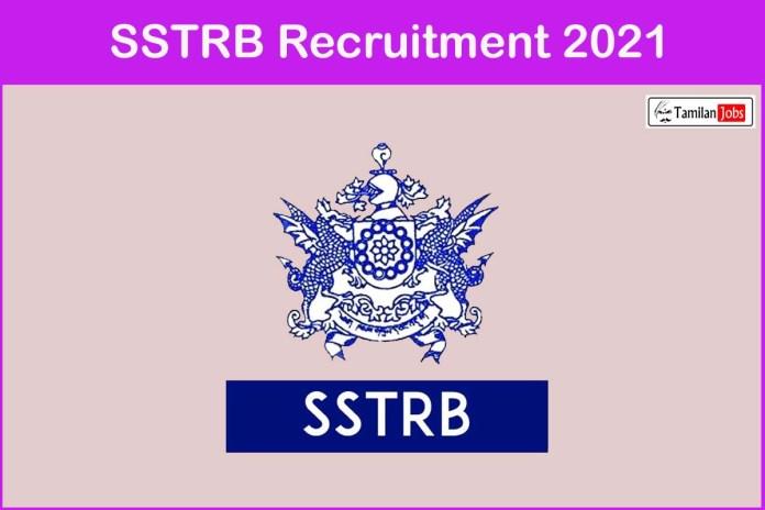 SSTRB Recruitment 2021 Out – Apply Online 30 Principal, HM Secondary School Jobs