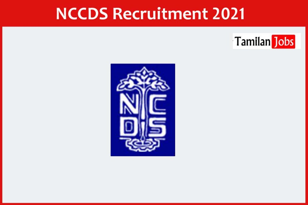 NCCDS Recruitment 2021