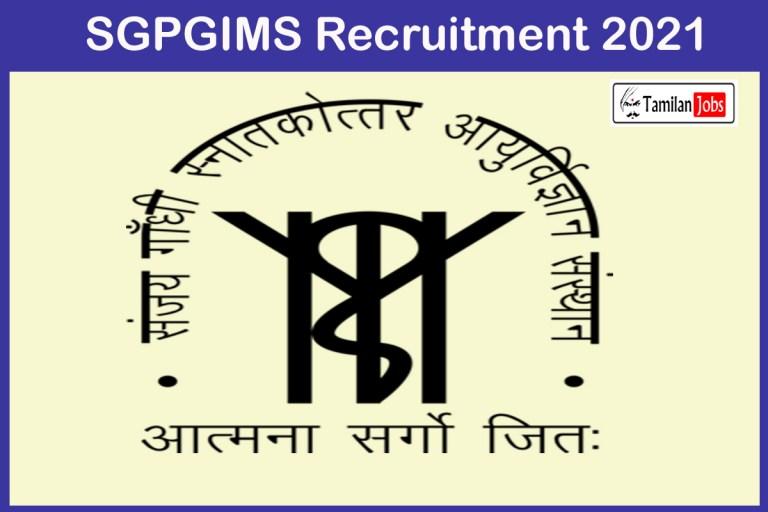 SGPGIMS Recruitment 2021 Out – Apply For Assistant Professor, Associate Professor Jobs