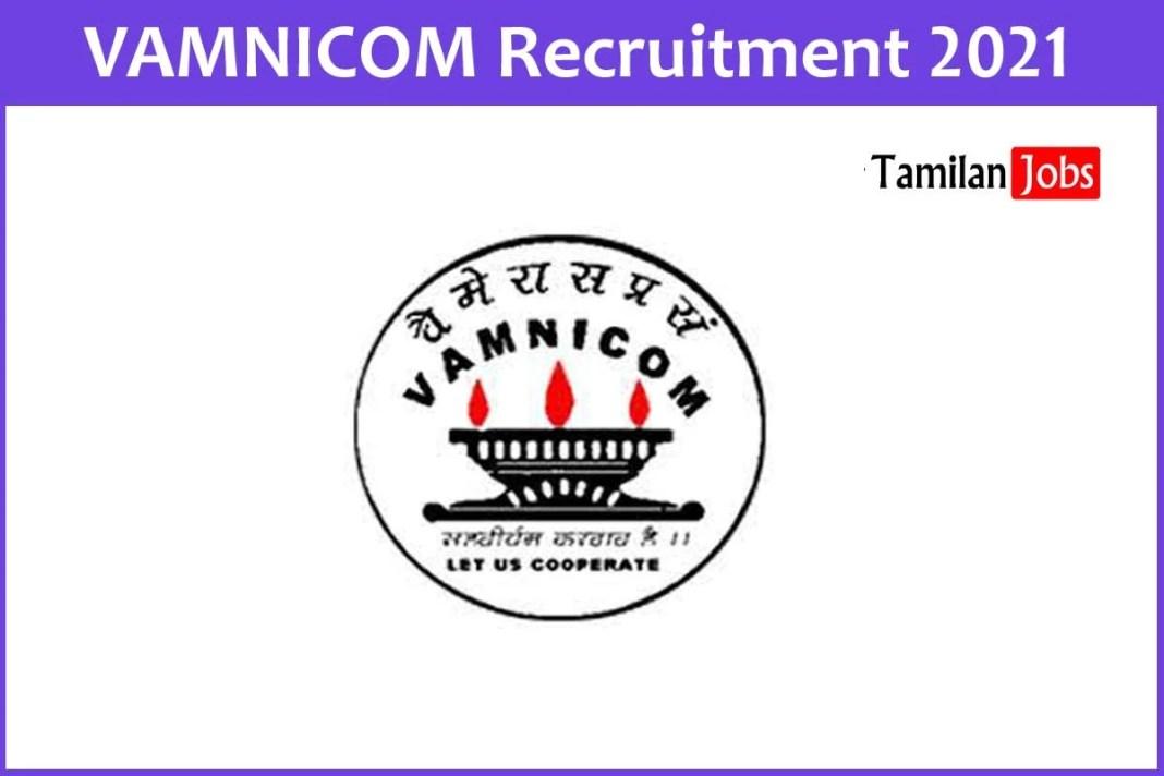 VAMNICOM Recruitment 2021