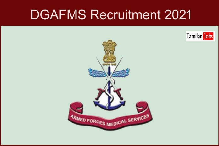 DGAFMS Recruitment 2021 Out – Apply For 89 Fireman and other Jobs