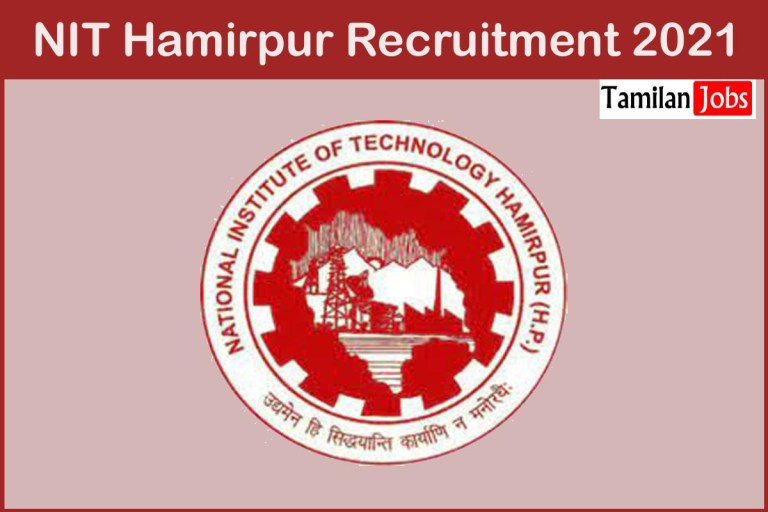 NIT Hamirpur Recruitment 2021 Out – Apply Online 33 Temporary Faculty Jobs
