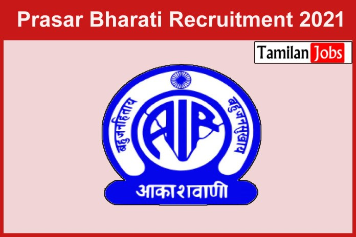 Prasar Bharati Recruitment 2021 Out – Apply For Accountant Job