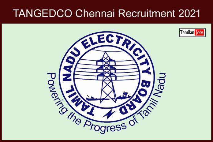 TANGEDCO Chennai Recruitment 2021