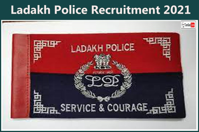 Ladakh Police Recruitment 2021 Out – Apply Online 213 Constable Executive, Armed/ IRP, HG/ CD/ SDRF Jobs