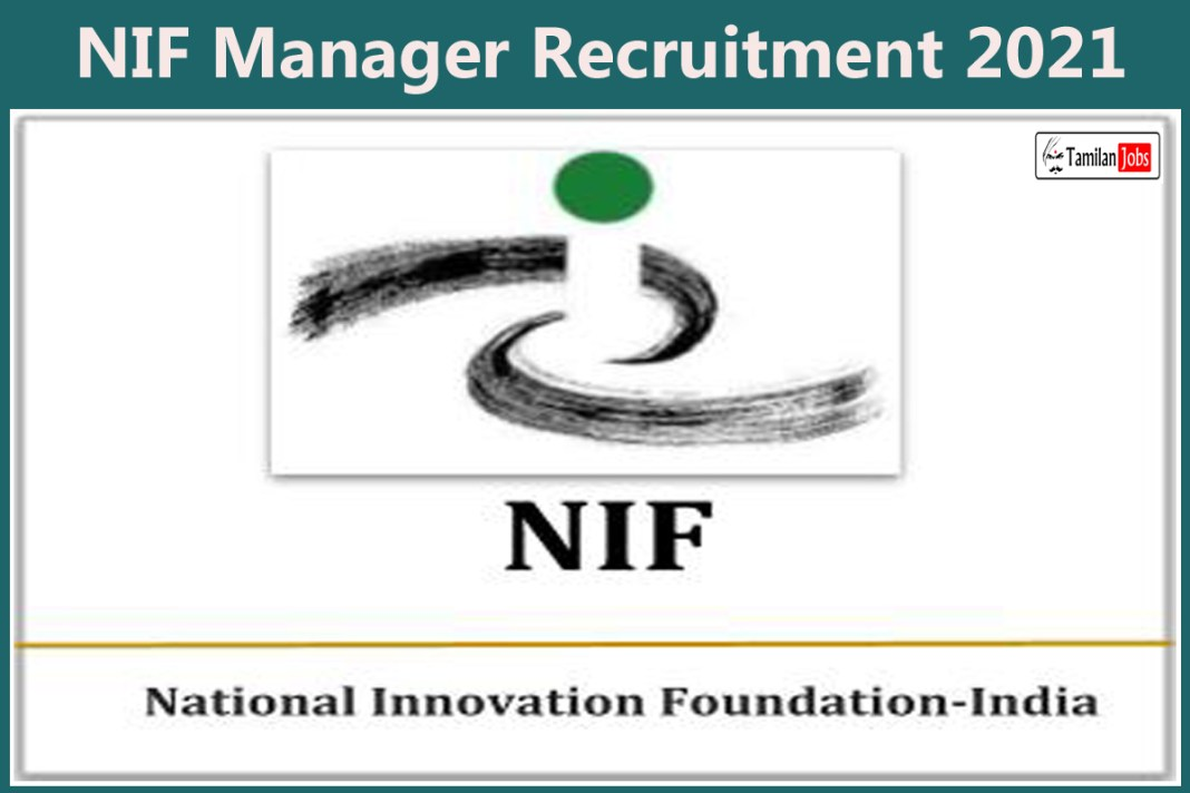 NIF Manager Recruitment 2021