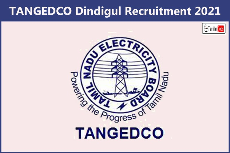 TANGEDCO Dindigul Recruitment 2021 Out – Apply Online Draughtsman Jobs
