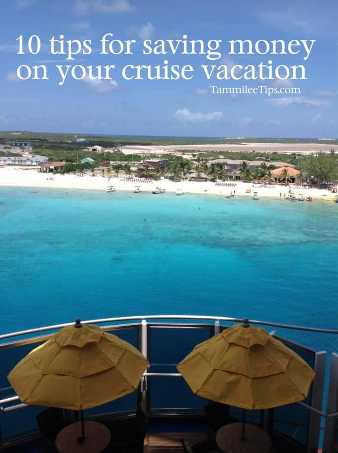 10 Tips for Saving money on cruise vacation