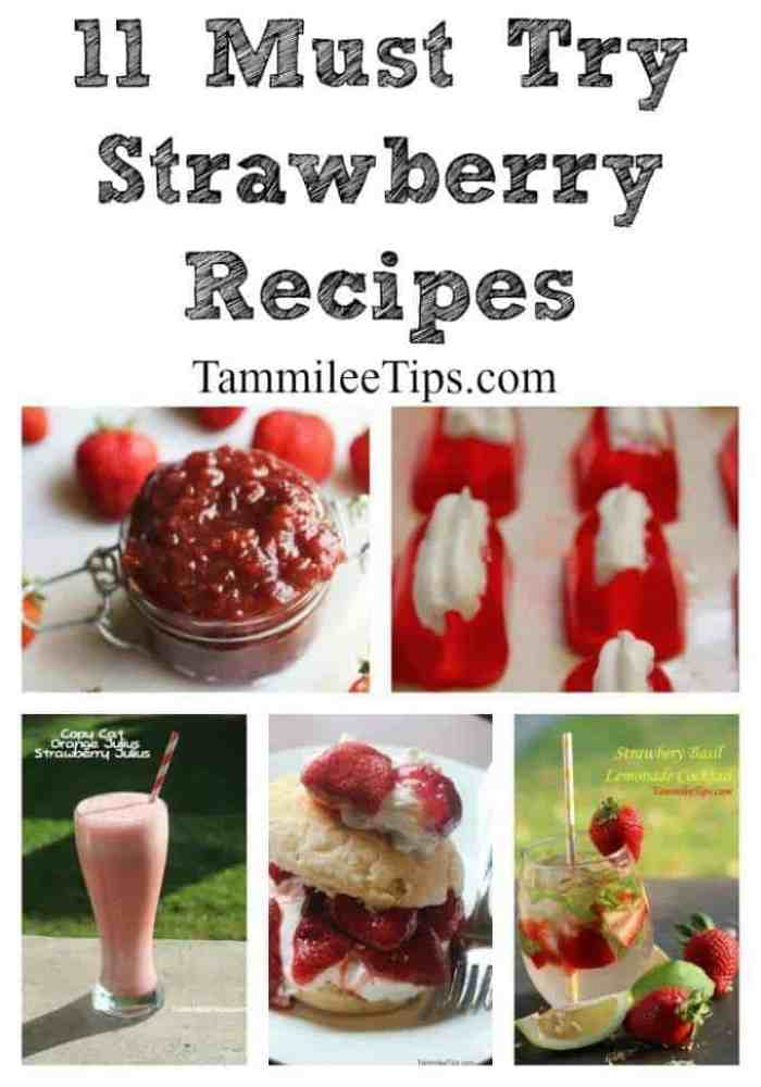 11 Must Try Strawberry Recipes