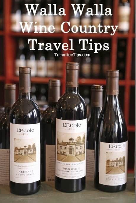 Walla Walla Wine Country Travel Tips