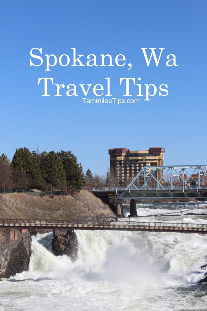 Spokane Washington Travel Tips