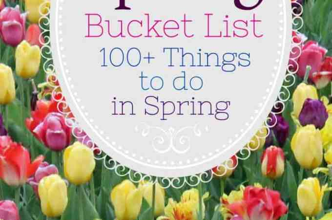 Ultimate Spring Bucket List