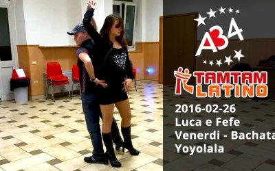 2016-02-26, Luca e Fefe, Bachata, figura Yoyolala (video)