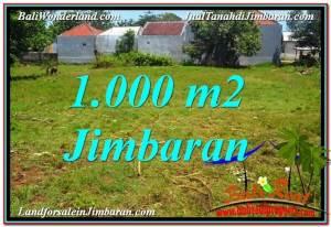 TANAH di JIMBARAN BALI DIJUAL 1,000 m2  Lingkungan Villa