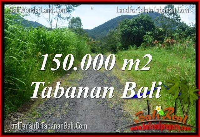 TANAH JUAL MURAH  TABANAN BALI 150,000 m2  View gunung dan sawah