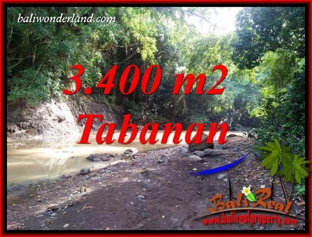 Tanah Murah jual Tabanan 3,400 m2  View Kebun dan Sungai