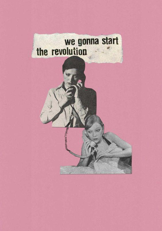 We gonna start the revolution