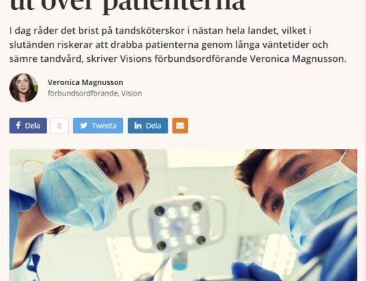 Dagens Samhälle - Brist på tandsköterskor går ut över patienterna