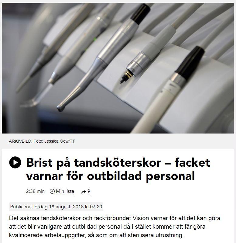 2018-08-18 sände radio P4 Väst om brist på tandsköterskor - facket varnar för outbildad personal.