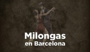 Listado de milongas en Barcelona