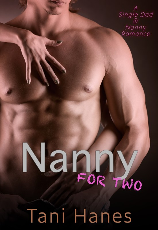 Nanny For Two: A Single Dad & Nanny Romance