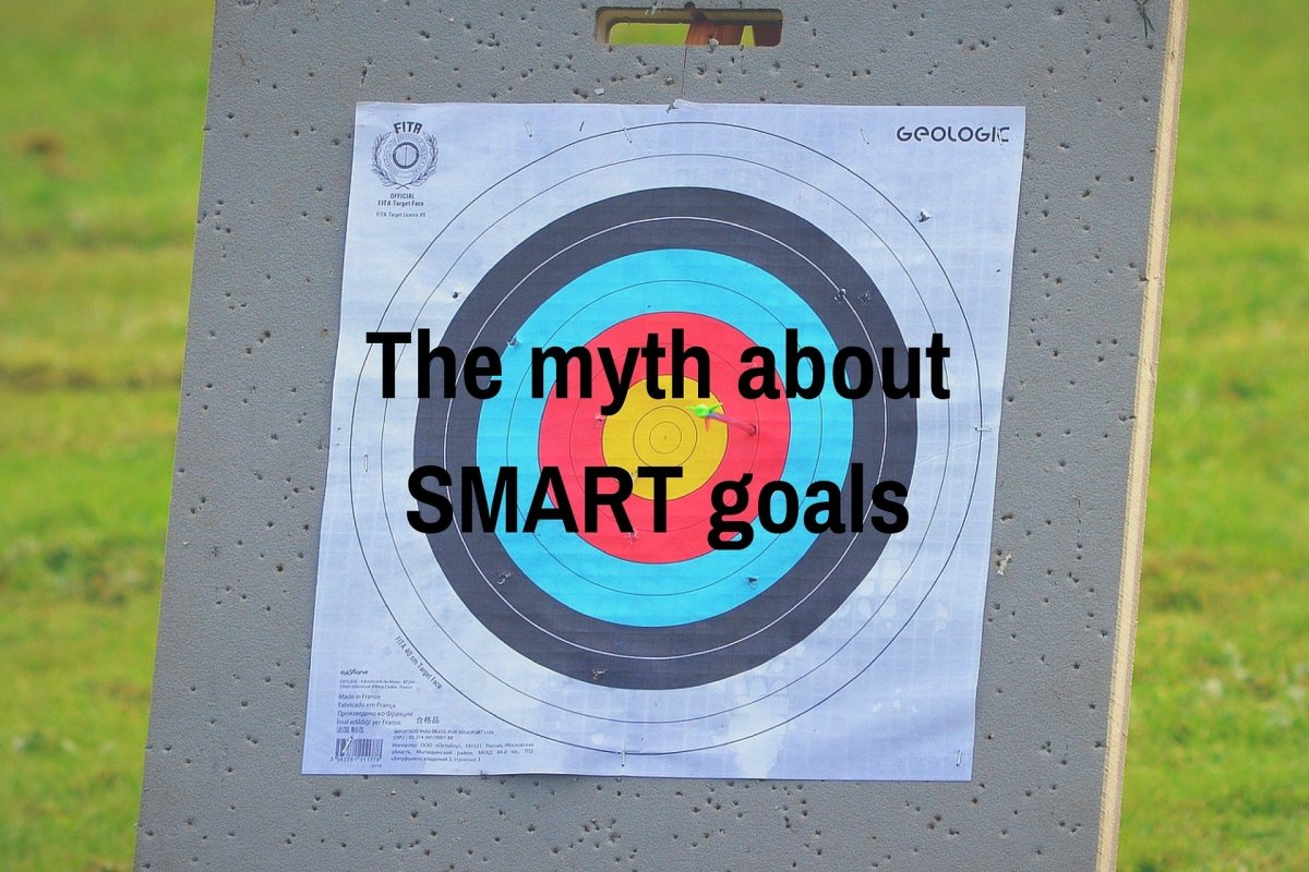 The myth about SMART goals