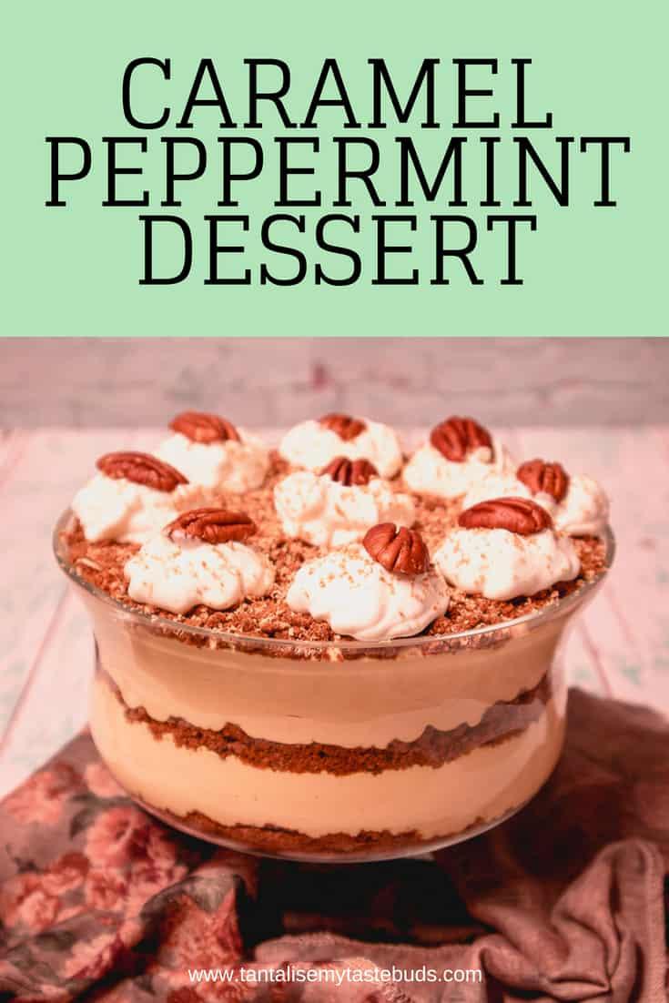 Caramel Peppermint Dessert