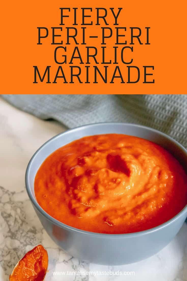 Fiery Peri-Peri Garlic Marinade pin