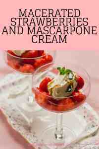 Macerated Strawberries and Mascarpone Cream
