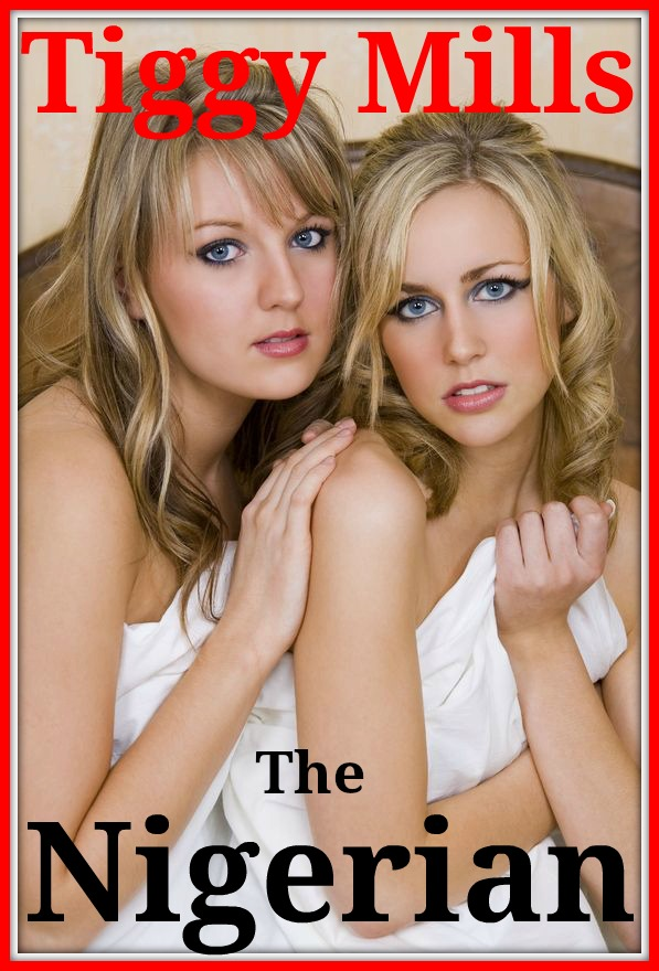 The Nigerian - Kindle erotica from Tiggy Mills