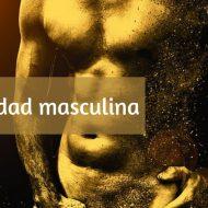 Sexualidad masculina. Una historia personal