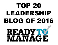 Tanveer Naseer - Top 20 Leadership Blog of 2016 - ReadyToManage