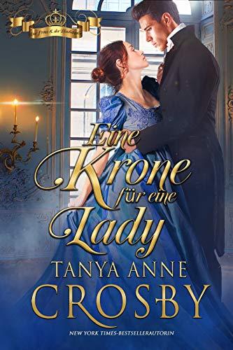 Eine Krone für eine Lady (Der Prinz & der Hochstapler 2) (German Edition)
