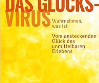 Das Glücksvirus