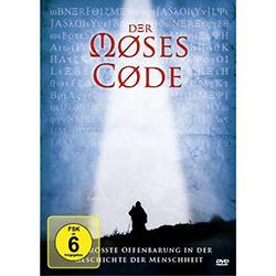 Der Moses Code: Der Code zur Erfüllung deiner Bestimmung