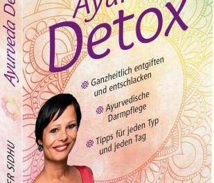 Ayurveda Detox – Ganzheitlich entgiften und entschlacken