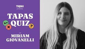 Tapas Quiz: ¿Cuánto sabe Miriam Giovanelli de gastronomía?