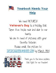 We are looking for photos from Veteran's Day for our Year Book!