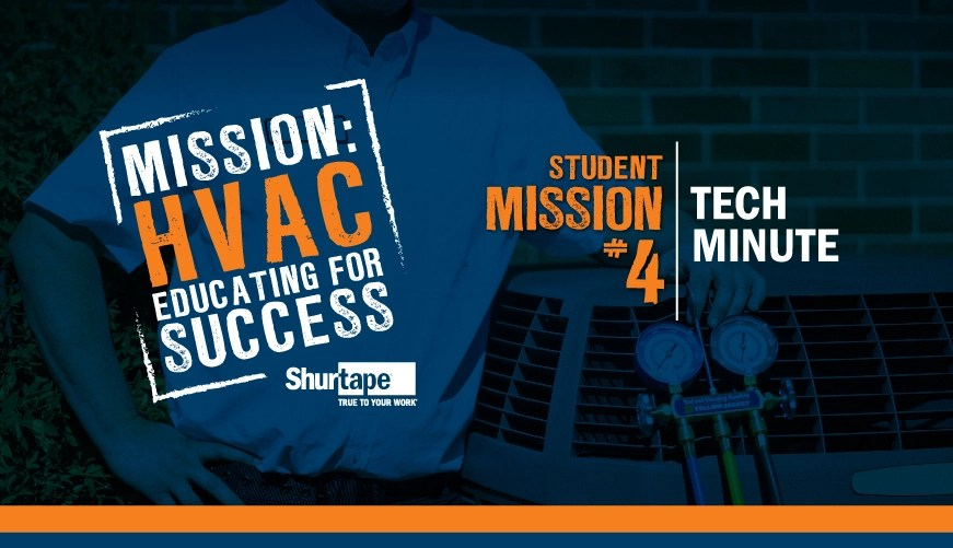Mission: HVAC 2019 – Mission Four: Tech Minute