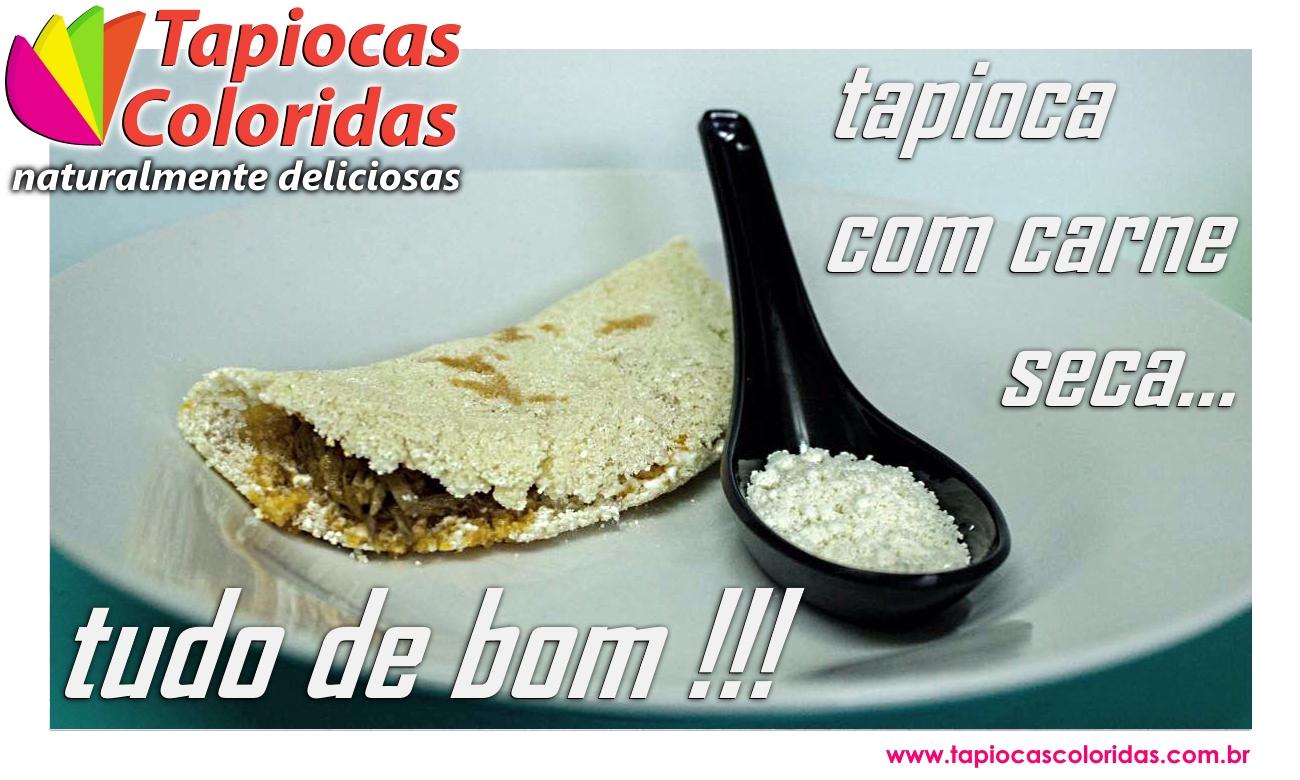 tapiocas-coloridas-tapioca-com-carne-seca
