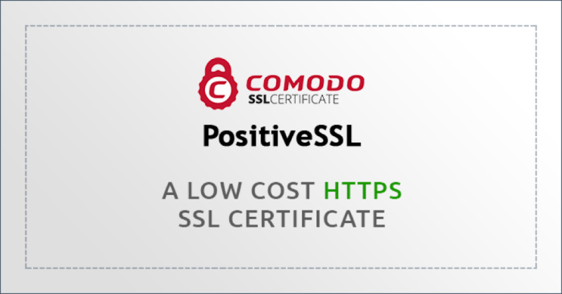 Comodo Positivessl A Low Cost Https Ssl Certificate