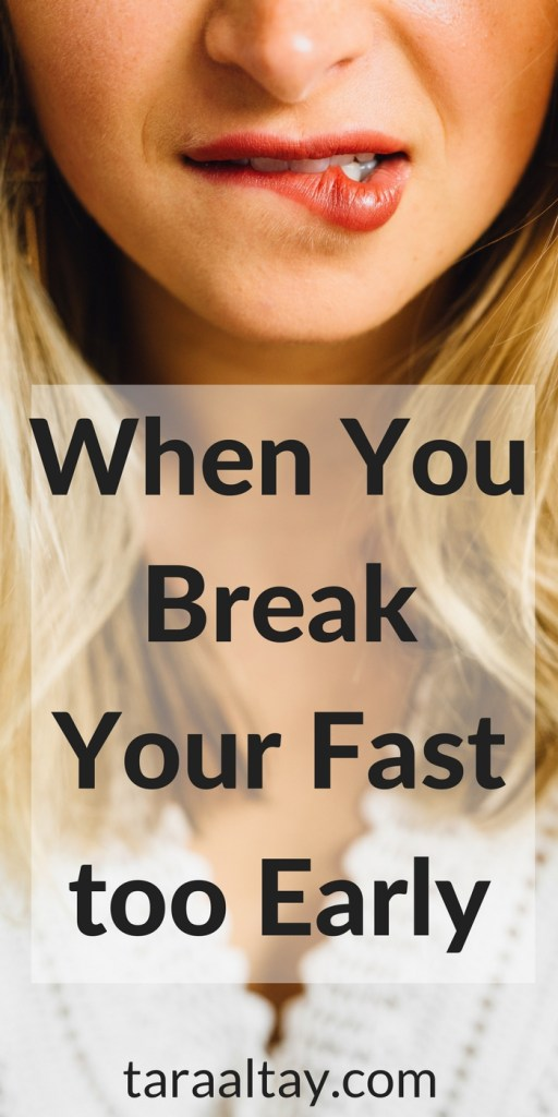 Sometimes we just can't wait any longer and we plunge into the fridge. Then we sink into guilt. Click here to find out what to do when you break a fast too soon. For more encouragement in your life and calling visit taraaltay.com