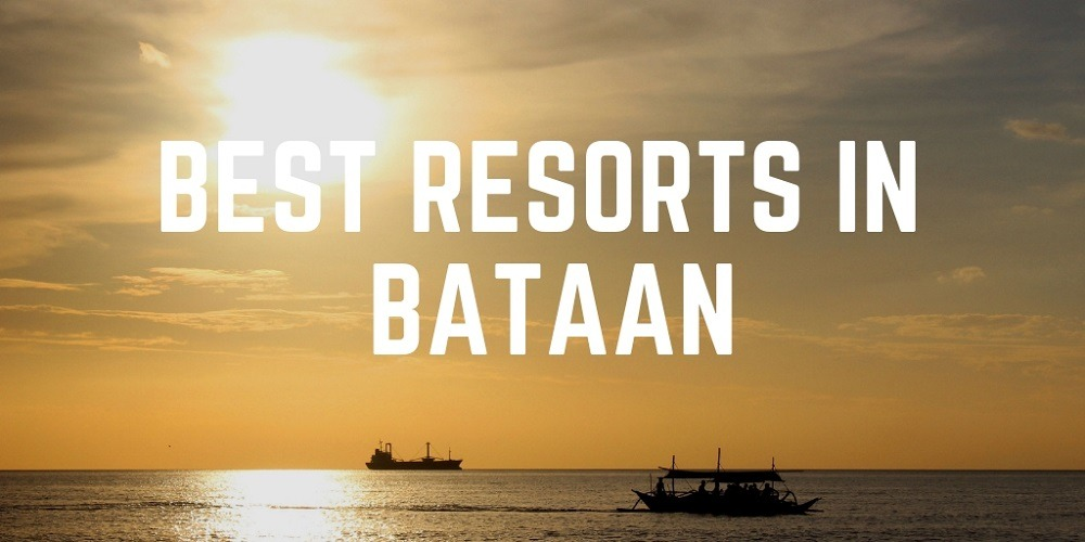 11 Best Resorts in Bataan for Family and Friends Getaway