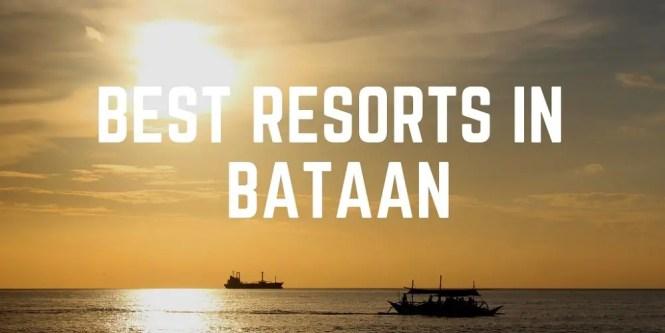 Best resorts in Bataan, Philippines