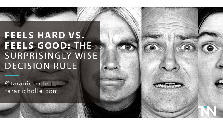 Feels Hard vs. Feels Good: The Surprisingly Wise Decision Rule