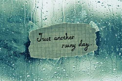 Just-Another-Rainy-Day-Inspirational-Life-Quotes - Tararrized