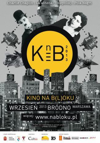 O Bloku na B(l)oku: Kino na B(l)oku 2013, dla Fundacja Cultus