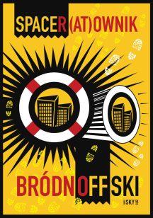 """RATOWNIK BRÓDNOWSKI 2011, plakat dla Dom Kultury ŚWIT i Towarzystwo Inicjatyw Twórczych """"ę"""""""